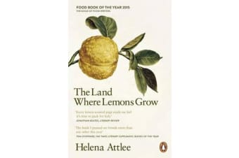 The Land Where Lemons Grow - The Story of Italy and its Citrus Fruit