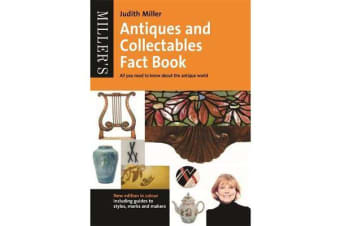 Miller's Antiques and Collectables Fact Book