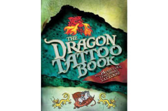 The Dragon Tattoo Book - With 24 Fabulous Temporary Tattoos!