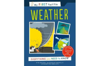 My First Fact File Weather - Everything you Need to Know