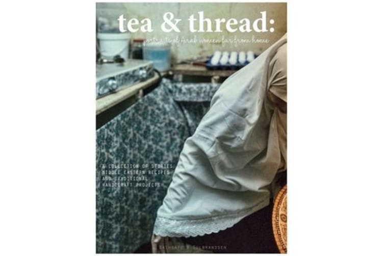 Tea & Thread: Portraits of Middle Eastern Women Far From Home