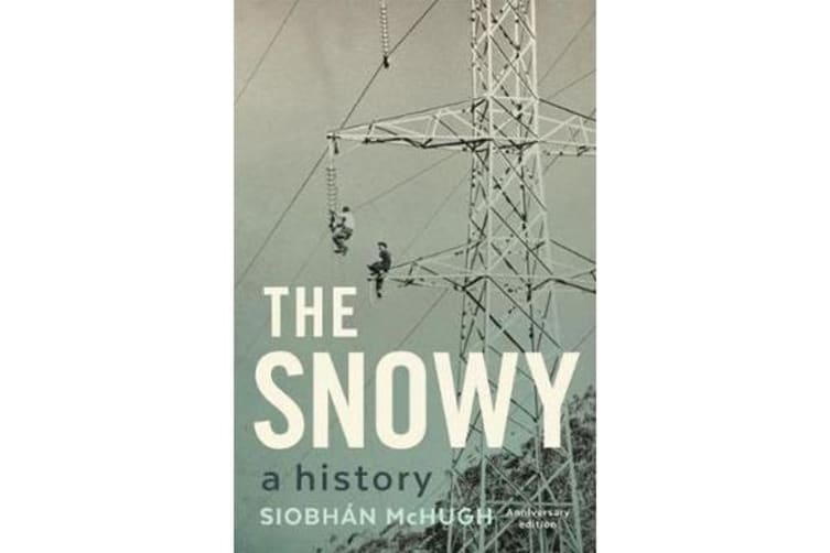 The Snowy - A History
