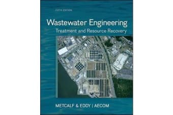 Wastewater Engineering - Treatment and Resource Recovery