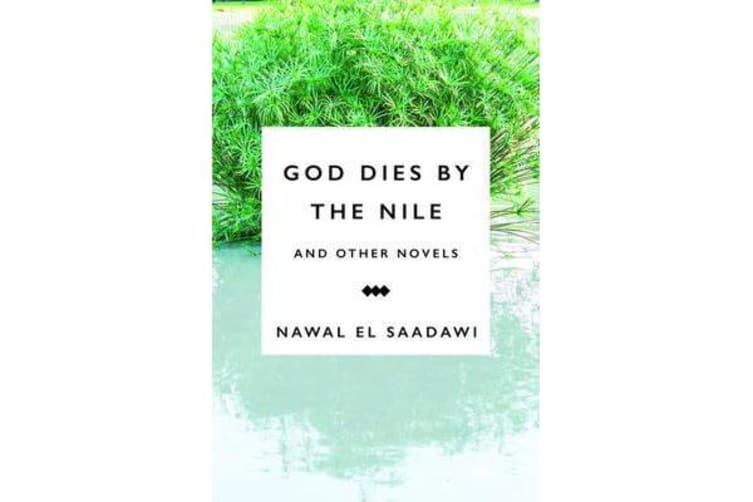 God Dies by the Nile and Other Novels - God Dies by the Nile, Searching, The Circling Song