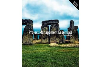 Project Management Essentials Revised Edition