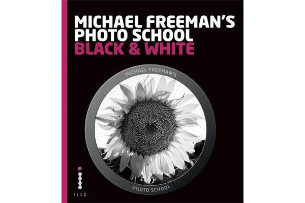 Michael Freeman's Photo School - Black & White