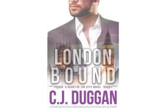 London Bound - A Heart of the City romance Book 3