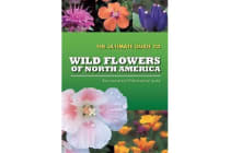 The Ultimate Guide to Wild Flowers of North America