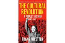 The Cultural Revolution - A People's History, 1962-1976
