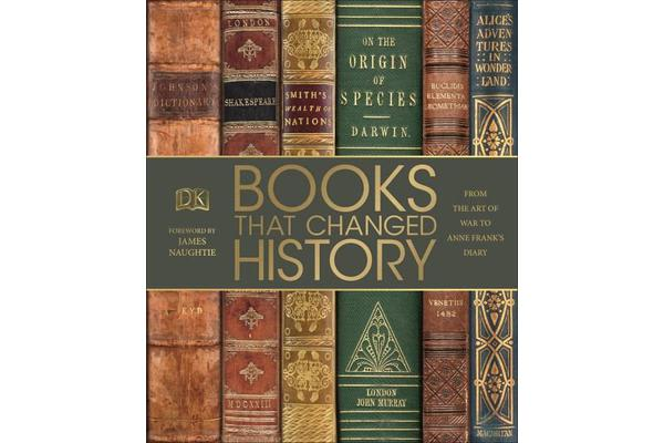 Books That Changed History - From the Art of War to Anne Frank's Diary
