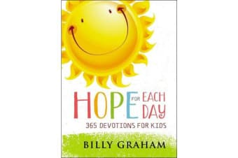 Hope for Each Day - 365 Devotions for Kids