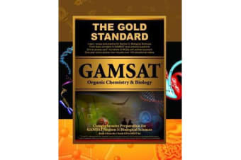 GAMSAT Organic Chemistry & Biology - GAMSAT Biological Sciences: Learn, Review, Practice