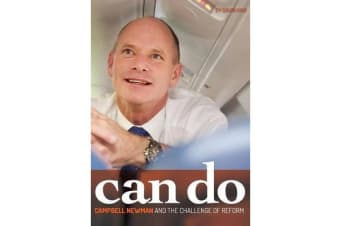 Can Do - Campbell Newman and the Challenge of Reform