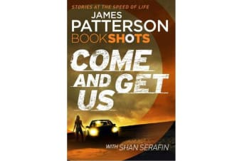 Come and Get Us - BookShots