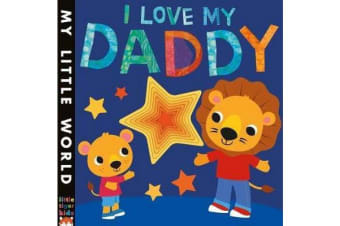 I Love My Daddy - A star-studded book of giving
