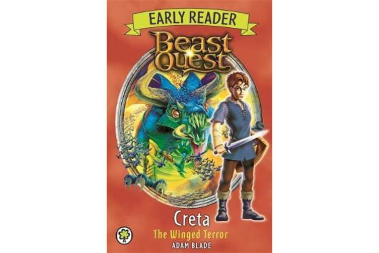Beast Quest Early Reader - Creta the Winged Terror