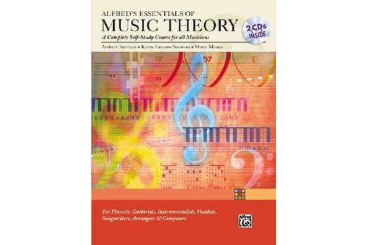 Alfred's Essentials of Music Theory Complete Self Study Guide - A Complete Self-study Course for All Musicians