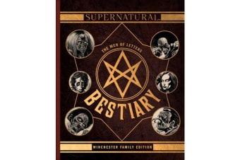 Supernatural: The Men of Letters Bestiary - Winchester Family Edition