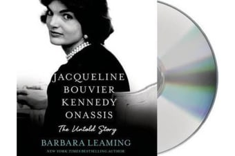 Jacqueline Bouvier Kennedy Onassis - The Untold Story