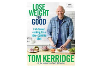 Lose Weight for Good - Full-flavour cooking for a low-calorie diet