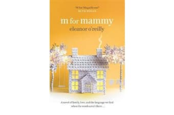 M for Mammy