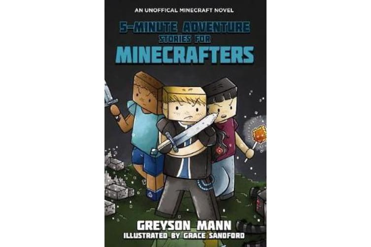 5 Minute Adventure Stories for Minecrafters