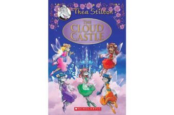 Thea Stilton Special Edition #4 - Cloud Castle