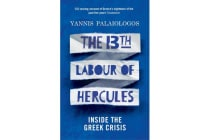 The 13th Labour of Hercules - Inside the Greek Crisis