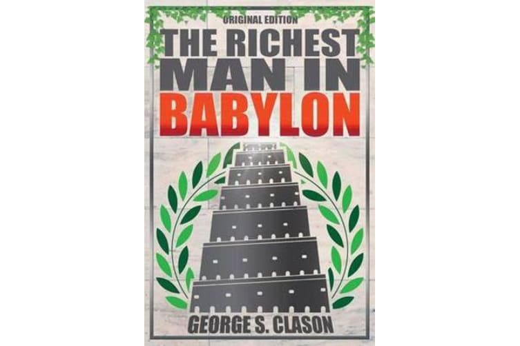 The Richest Man In Babylon - Original Edition by George S