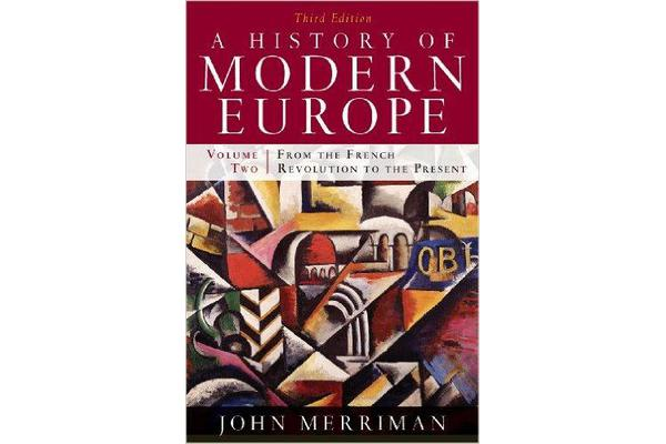 A History of Modern Europe - From the French Revolution to the Present