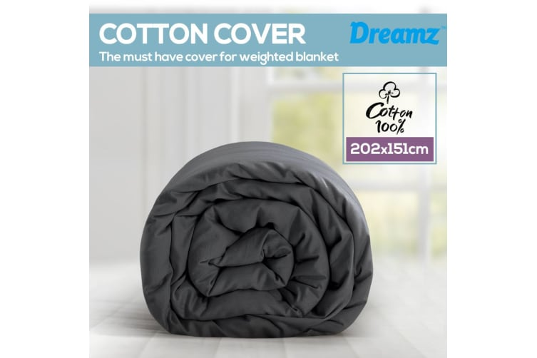 Dreamz 202x151cm Cotton Anti Anxiety Weighted Blanket Cover Protector Grey