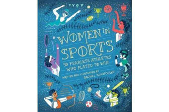 Women In Sports - 50 Fearless Athletes Who Played to Win