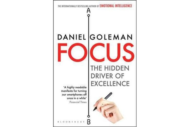 Focus - The Hidden Driver of Excellence