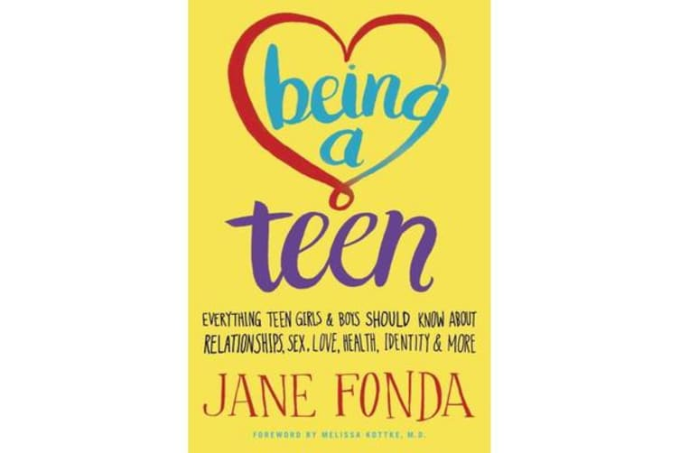 Being A Teen - Everything Teen Girls & Boys Should Know About Relationships, Sex. Love, Health, Identity & More