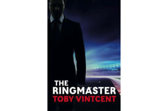 The Ringmaster - A High Speed Thriller Set in the World of Formula One