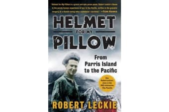 Helmet for My Pillow - From Parris Island to the Pacific