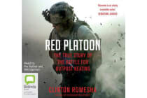 Red Platoon - A True Story of American Valour