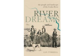 River Dreams - The people and landscape of the Cooks River