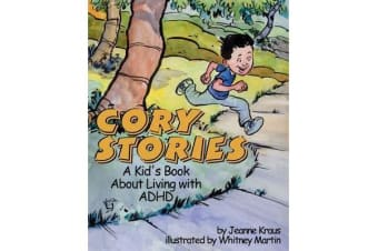 Cory Stories - A Kid's Book About Living with ADHD