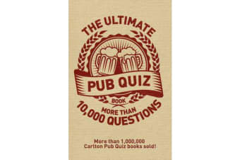 The Ultimate Pub Quiz Book - More than 10,000 questions!