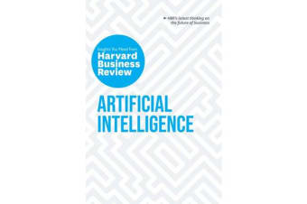 Artificial Intelligence - The Insights You Need from Harvard Business Review