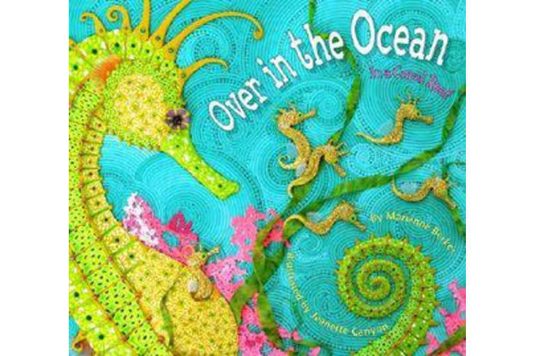 Over in the Ocean - In a Coral Reef