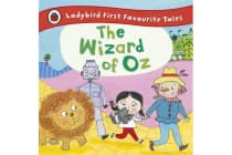 The Wizard of Oz - Ladybird First Favourite Tales