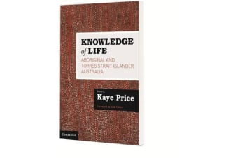 Knowledge of Life - Aboriginal and Torres Strait Islander Australia