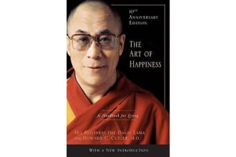 The Art of Happiness - A Handbook for Living