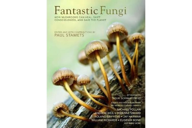 Fantastic Fungi - How Mushrooms Can Heal, Shift Consciousness, and Save the Planet