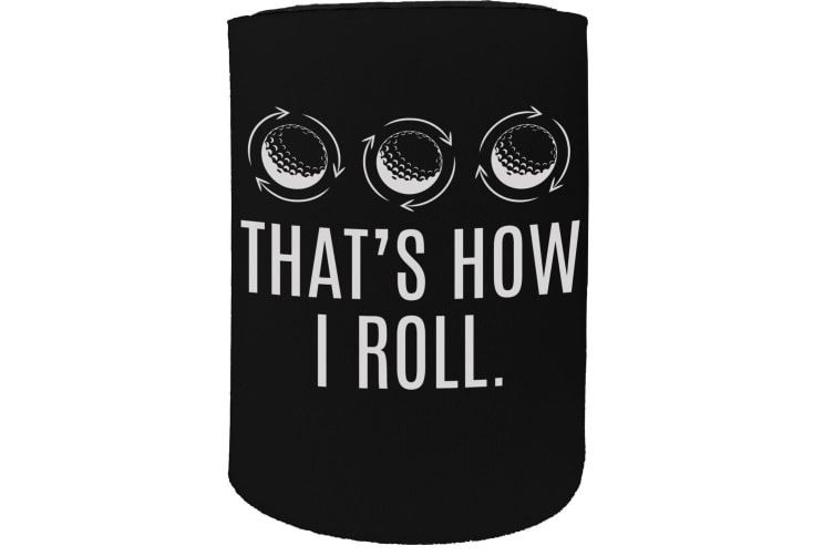 123t Stubby Holder - OOB thats how roll golf - Funny Novelty