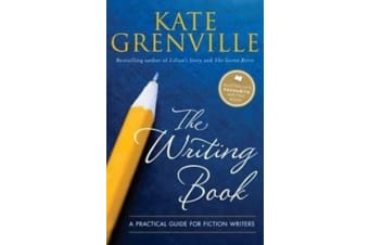 The Writing Book - A Practical Guide for Fiction Writers