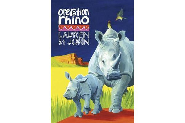 The White Giraffe Series: Operation Rhino - Book 5