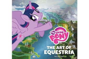 My Little Pony - The Art of Equestria